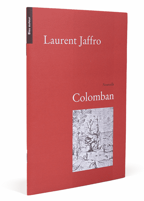 Colomban, Laurent Jaffro
