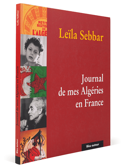 Journal de mes Algéries en France