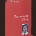 Pensionnaire d'état, Füruzan