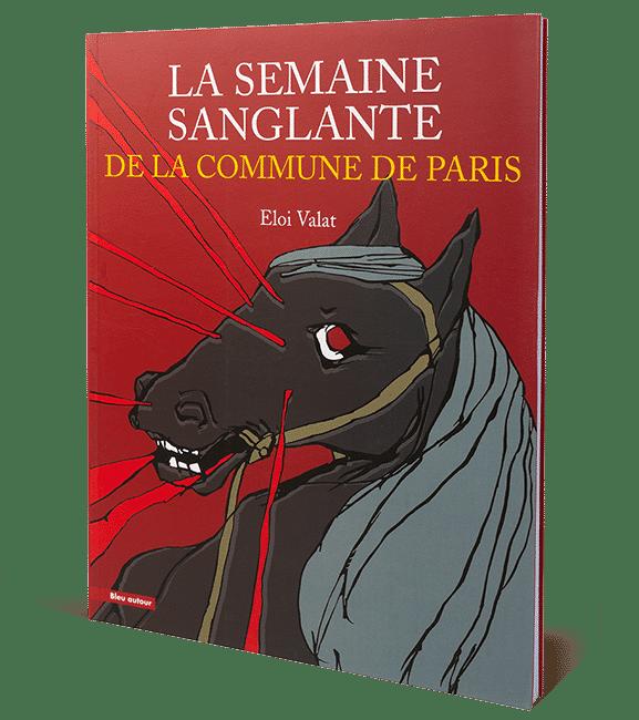La Semaine sanglante de laCommune deParis