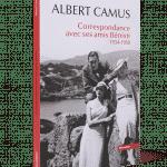 Albert Camus Correspondance avec ses amis Bénisti